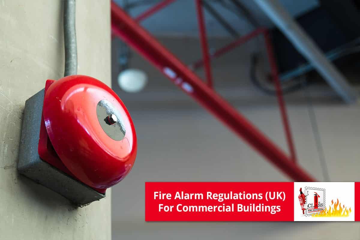 Fire Alarm Regulations UK