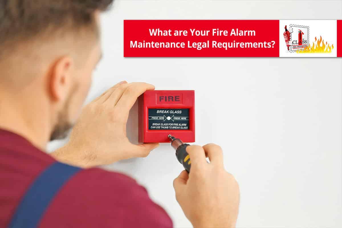 fire alarm maintenance legal requirements