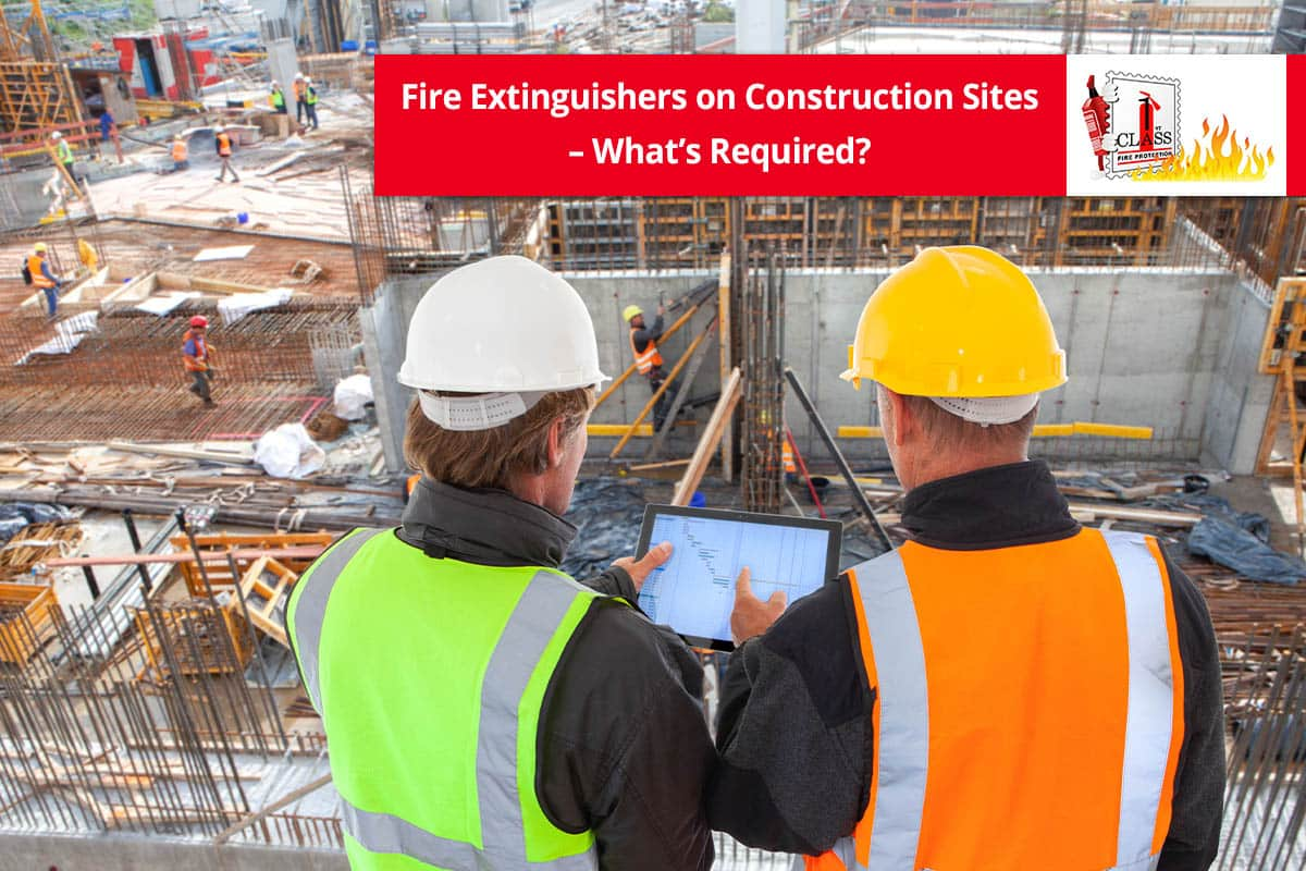 Fire Extinguishers on Construction sites